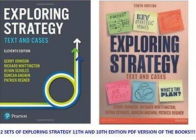 Exploring Strategy 11th & 10th Ed. Text & Cases 2 SETS PDF Version of Books