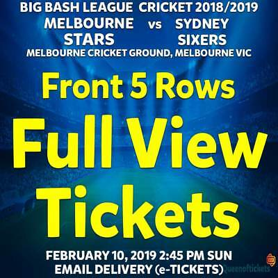 BBL CRICKET MELBOURNE STARS v SIXERS | FRONT 5 ROWS FULL VIEW TICKETS SUN FEB 10