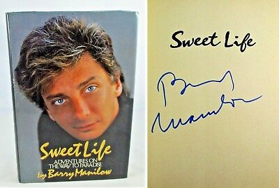 Sweet Life Adventures on the Way to Paradise BARRY MANILOW ✎ SIGNED ✎ 1st Book