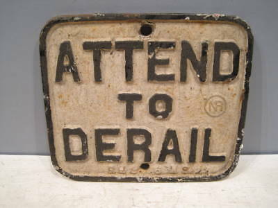 Northern Pacific Attend to Derail cast iron sign