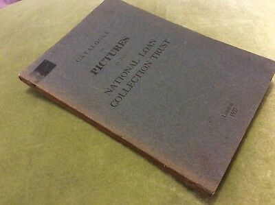 Catalogue of Pictures in the National Loan Collection Trust - 1937
