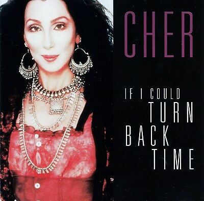 Cher : If I Could Turn Back Time / Cd