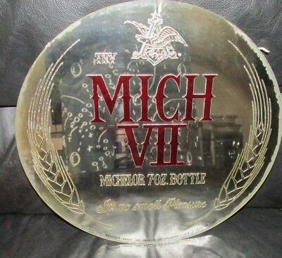 "MICHELOB sign MICH VII 7 OZ. BOTTLE MIRROR  12"" round"