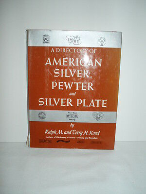 Vintage Hardback BookA Directory of American Silver, Pewter and Silverplate
