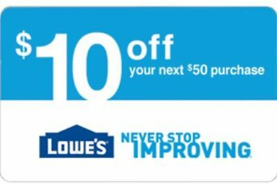 One Lowes $10 Off $50 Discount Expires 12-2-18 in-store or online SENT FAST