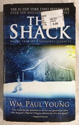 The Shack Where Tragedy Confronts Eternity by William P. Young Paperback