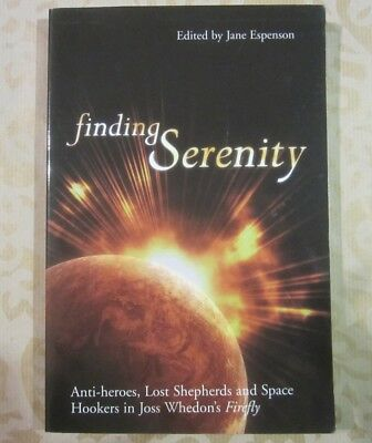 Finding Serenity: Anti-heroes, Lost Shepherds and Space Hookers   Firefly BUCH