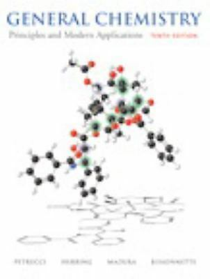 General Chemistry : Principles and Modern Applications by Carey Bissonnette, F.