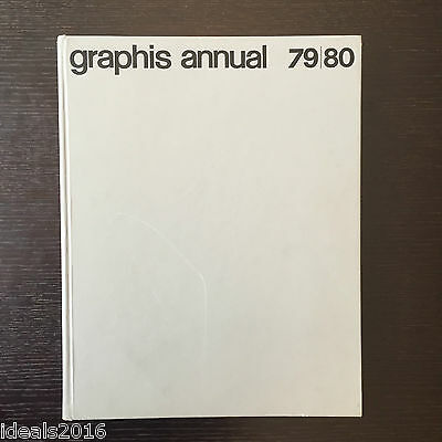 Graphis Annual 79-80 International Annual of Advertising & Editorial Graphics