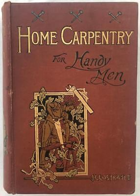 C1900 Chilton Young, Home Carpentry For Handy Men. Illustrated. Original Cloth