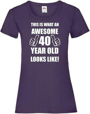 40th 40 Years Old Fortieth Birthday Presents Womens Funny Awesome T-Shirt