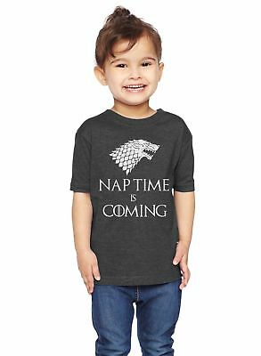 Game Of Thrones Nap Time Is Coming Unisex Toddler T-Shirt
