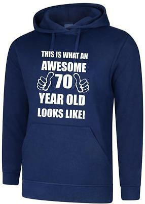 70th 70 Years Old Seventieth Birthday Presents Mens Funny Awesome Hoody