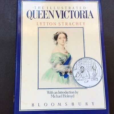 The Illustrated QUEEN VICTORIA Lytton Strachey Hardcover Book With Jacket 1987