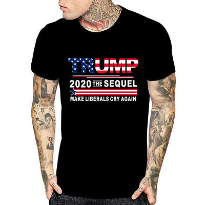 Donald Trump President tshirt Funny 2020 Elections Make Liberals Cry Again shirt