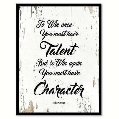 To Win Once You Must Have Talent John Wooden Quote Saying Home Decor Wall Art Gi