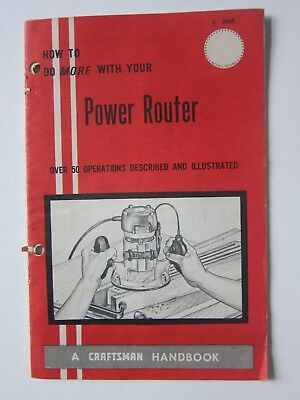 Craftsman Handbook How To Do More With Your Power Router Sears 32 pages 1969