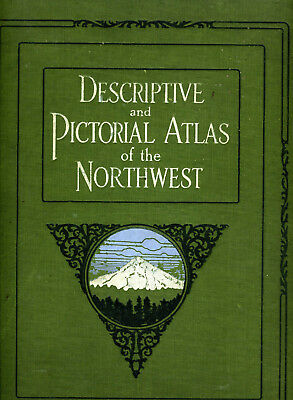 Descriptive Pictorial Atlas of the Northwest 1914 by Hockett of Canada