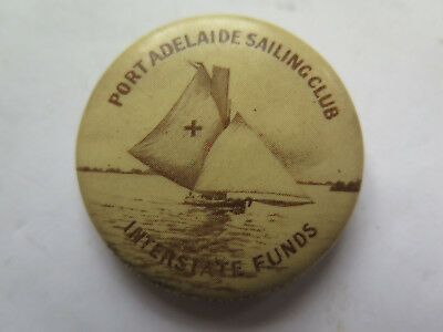 PORT ADELAIDE SAILING CLUB INTERSTATE FUNDS BADGE or TINNIE c1920 YACHT PICTURED