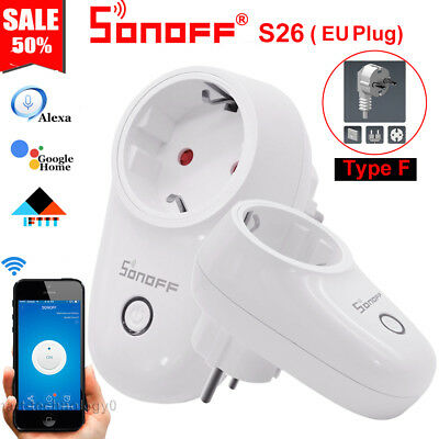 Sonoff S26 Type F TFTTT WIFI Smart Power Socket Wireless Plug Time Fr Alexa IOS