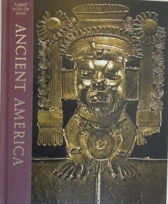 """Great Ages Of Man -- """"Ancient America"""" Time Life Book hard cover History"""