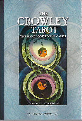 The Crowley Tarot Handbook Guide To The Toth Deck Akron & Hajo Banzhaf
