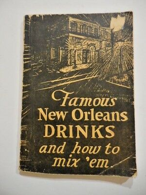 1949 Famous New Orleans Drinks and How To Mix 'em  ~ Stanley Arthur ~ Softcover