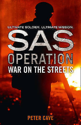 Cave, Peter, War on the Streets (SAS Operation), Very Good Book