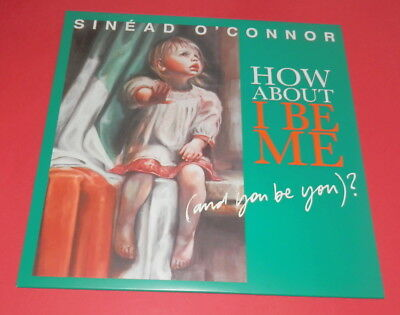 Sinead O`connor -- How about I be me  -- LP / POP