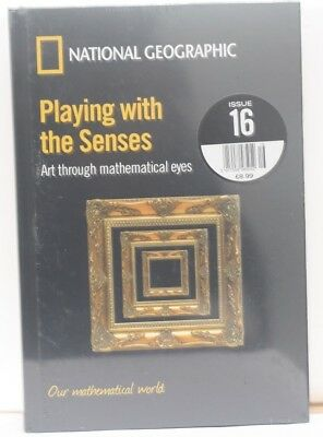NATIONAL GEOGRAPHIC Our Mathematical World Playing With The Senses Issue 16
