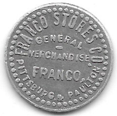 Pittsburg & Paulson, IL,Franco Stores Co. Coal Scrip, Good For 1c in Merchandise