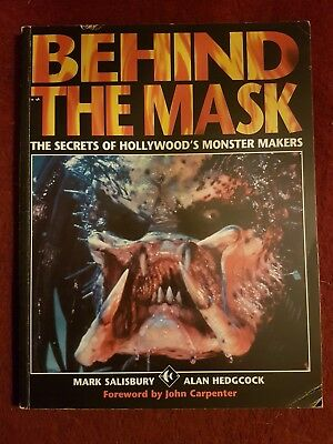 BEHIND THE MASK. Horror Special FX Book.