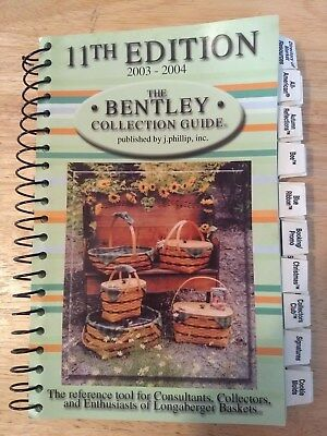 LONGABERGER Bentley Basket Collector's Guide Book 11th Edition 2003-2004