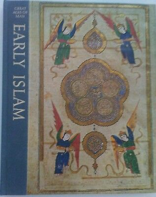 Great Ages of Man: Early Islam by Desmond Stewart & Editors of Time-Life Books