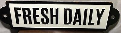 """Fresh Daily"" Antique Rustic Farm House Looking sign 20"" X 5.5"" NEW- Farmers Mkt"