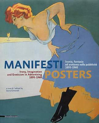BOOK : POSTERS - Irony, Imagination and Eroticism in Advertising 1895 - 1960