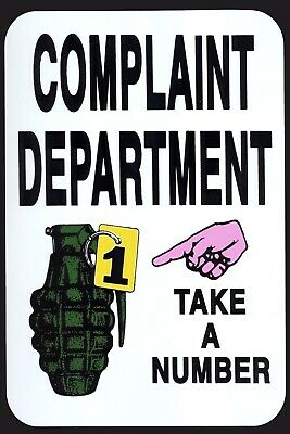 Complaint Department Take A Number Hand Grenade Metal Sign Tin Wall Plaque 1880 4 99 Picclick Uk