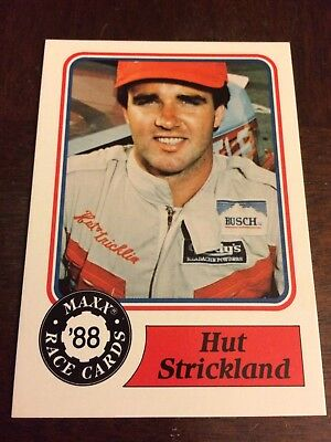 1988 Maxx Race Cards Signed By Hut Strickland Card #28 Mint Condition