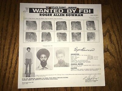 Roger Bowman Black Panther Party/P-Stones Leader Fbi Wanted Poster *Pls Offer*