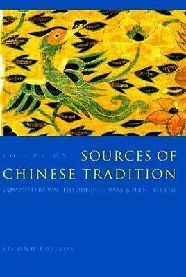 Sources of Chinese Tradition: Volume 1