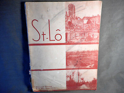 1946 St-Lo War Dept. Book With 8 Fold Out Maps