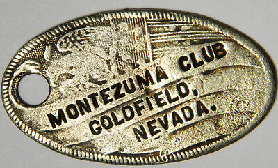 Montezuma Club Goldfield Nevada Token ~ Rare!!!