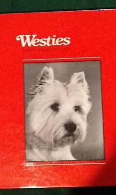 "RARE WEST HIGHLAND WHITE TERRIER DOG BOOK ""WESTIES FROM HEAD TO TAIL"" Hardcover"