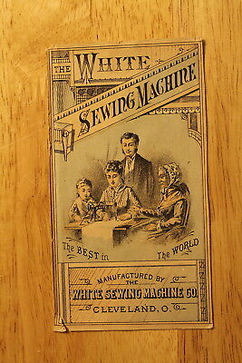 The White Sewing Machine Co., Cleveland,ohio ,vintage Advertising Card