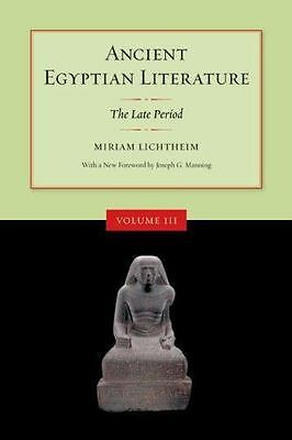 Ancient Egyptian Literature: Volume III: The Late Period by