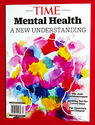 MENTAL HEALTH A NEW UNDERSTANDING 2018 TIME MAGAZINE Special Edition BOOK