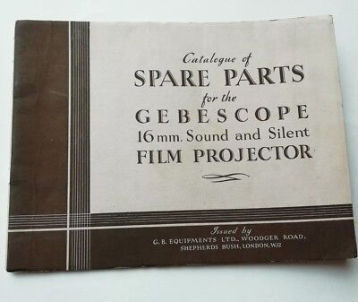 Gebescope 16mm Film Projector Spare Parts Catalogue
