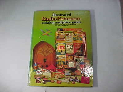 Book Of Illustrated Radio Premium Catalog And Price Guide For Collectors