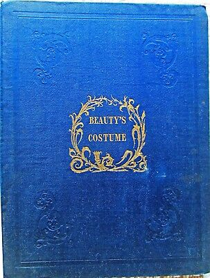 Rare First Edition Beauty's Costume Illustrated 1838 Twelve Engravings