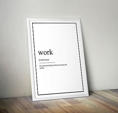 Work Definition Print, Home Decor, Minimalist Poster, Wall Art, Poster gift
